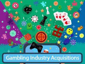 Gambling industriens oppkjøp, fusjoner og finansielle nyheter
